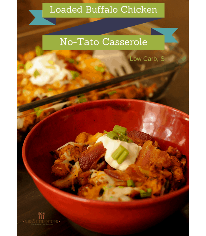 Loaded Buffalo Chicken No-Tato Casserole