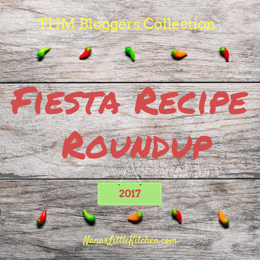 THM Bloggers Fiesta Recipes 2017