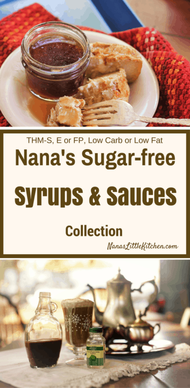 Nana's Syrups and Sauces Collection