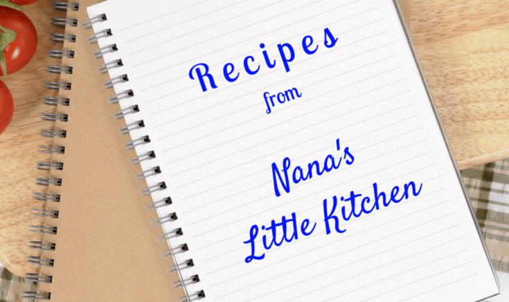 Nana's Little Kitchen Recipe Page