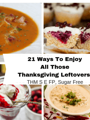 21 Ways with Thanksgiving Leftovers THM S E