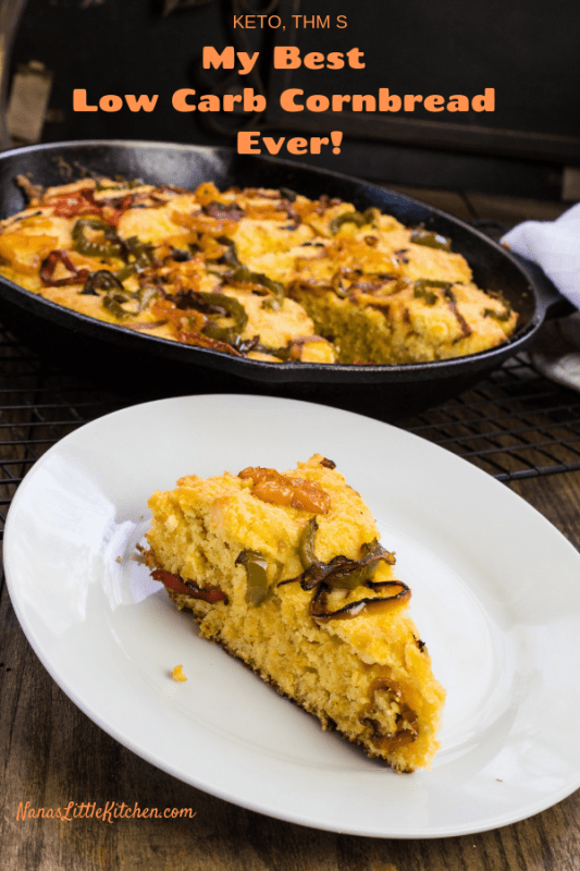 Best Ever Low Carb Cornbread THM S
