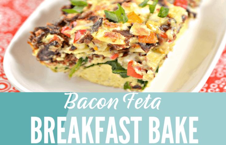 Delicious, low-carb, Bacon Feta Breakfast Bake!