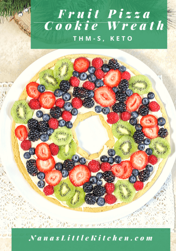 Fruit Pizza Cookie Wreath THM S KETO